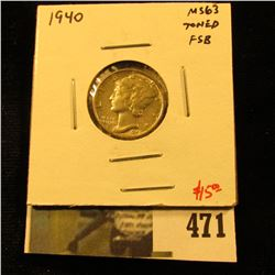 1940 Mercury Dime, BU MS63 Full Split Bands toned, nice coin, value $15