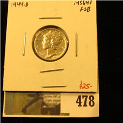 1944-D Mercury Dime, BU MS64+ Full Split Bands, value $25