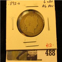 1892-O Barber Quarter, G obverse, AG reverse, better date, value $12