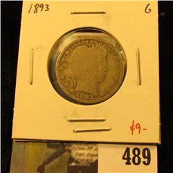 1893 Barber Quarter, G, value $9