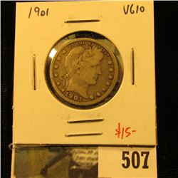 1901 Barber Quarter, VG10, value $15