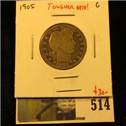 1905 Barber Quarter, G, tougher date, value $30