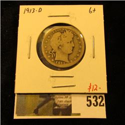 1913-D Barber Quarter, G+, value $12