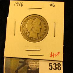 1916 Barber Quarter, VG, value $10