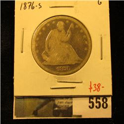 1876-S Seated Liberty Half Dollar, G, value $38
