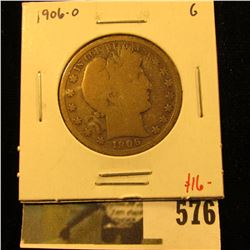 1906-O Barber Half Dollar, G, value $16