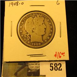1908-O Barber Half Dollar, G, value $16