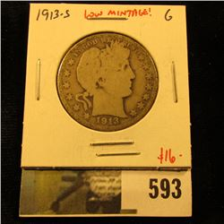 1913-S Barber Half Dollar, G, low mintage issue, value $16