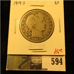 1914-S Barber Half Dollar, G+, value $16