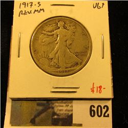 1917-S Walking Liberty Half Dollar, Reverse Mint mark, VG+, value $18