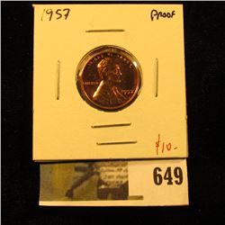 1957 Lincoln Cent, PROOF, value $10
