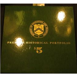 Premium Historical Portfolio $5 Bills, issued by the Department of the Treasury, BEP – features one