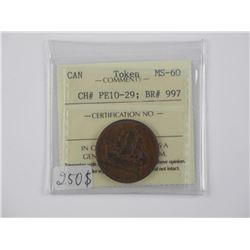 Canada TOKEN MS-60. CH+ PE10-29; BR# 997 (MER) (IC