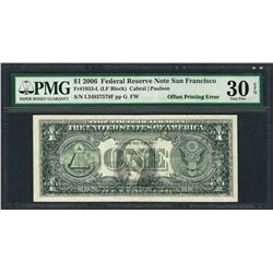 2006 $1 Federal Reserve Note ERROR Offset Printing PMG Very Fine 30EPQ
