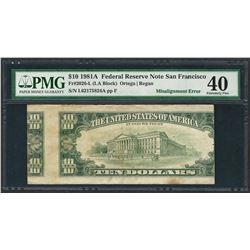 1981A $10 Federal Reserve Note ERROR Misalignment PMG Extremely Fine 40