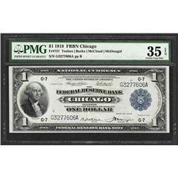 1918 $1 Federal Reserve Bank Note Chicago PMG Choice Very Fine 35EPQ