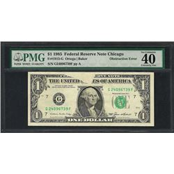 1985 $1 Federal Reserve Note ERROR Obstruction PMG Extremely Fine 40