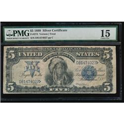 1899 $5 Chief Silver Certificate PMG 15