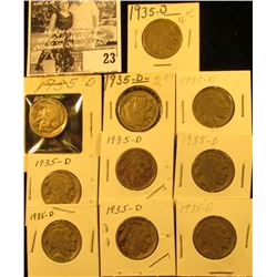 """(10) 1935 D Buffalo Nickels all carded in 1 1/2"""" & 2"""" holders. Some slightly better grades."""