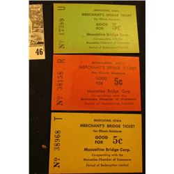 """(3) Different """"Muscatine, Iowa Merchant's Bridge Ticket For Illinois Residents Good For 5c"""" Scrip."""