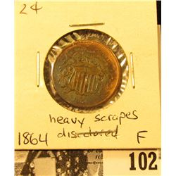1864 U.S. Two Cent Piece, Fine, discolored with heavy scrapes.