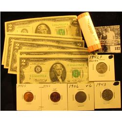 (7) $2 Series 1976 Federal Reserve Note, circulated; 1973 S & 74 S Proof Lincoln Cents; 2003 D BU Ro