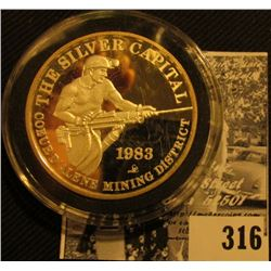 """1983 """"The Silver Capital/Coeur D'Alene Mining District"""", """"Sunshine Mining/One/Troy Ounce/.999 Fine S"""
