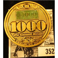 United States of America $1,000 Treasury Note Gold Replica Medal, 50mm.