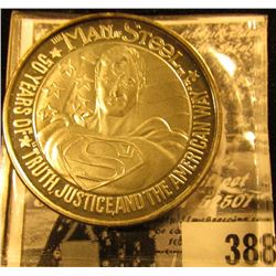 """""""The Man of Steel/50 Years of Truth, Justice, and the American Way"""", reverse """"50th Birthday of/Super"""