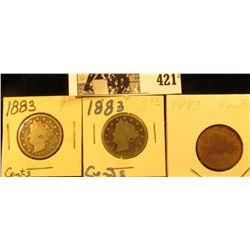 (3) 1883 With Cents Liberty Nickels. Average circulated.