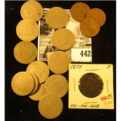 (12) Very Worn Liberty Nickels; 1916D, 19D, 29P Cents; & 1874 Indian Cent, Fine with partial hole.