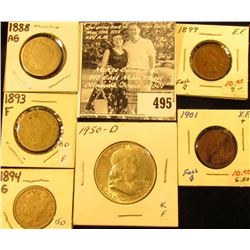 1899 & 1901 Indian Head Cents, both EF; 1888, 1893, & 1894 Liberty Nickels, AG-G; & 1950 D Franklin