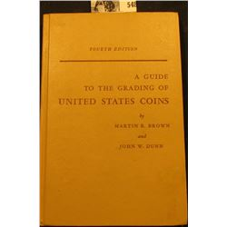 """A Guide to the Grading of United States Coins"". by Brown & Dunn, (4th Edition)."