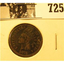 1875 U.S. Indian Head Cent, Very Good.
