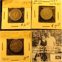 1867 With & With Out Rays, & 1869 U.S. Shield Nickels, VG-Fine.