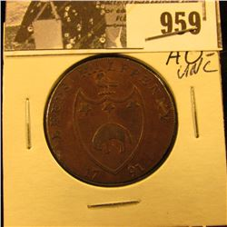 "959 . 1791 Leed's Half Penny, ""Artis Nostrae Conditor"", edge- ""Payable at Warehouse of Richard Paley"