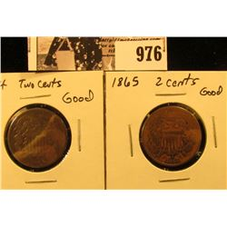 976 . 1864 & 1865 Civil War Two-Cent Pieces, both Good.