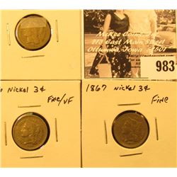 983 . 1865 VG, 1866 F-VF, & 1867 Fine U.S. Three-Cent Nickels.