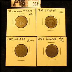 993 . 1867 No Rays About Good, 1869 AG, 1882 AG-G, & 1883 Fair to AG U.S. Shield Nickels