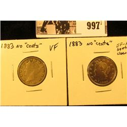 997 . Pair of 1883 NC U.S. Liberty Nickels, VF & EF (scratched and cleaned).
