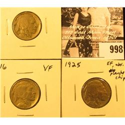 998 . 1913P T. 1 Fine, 1916 P VF, & 1925 P EF (with planchet chip) Buffalo Nickels.