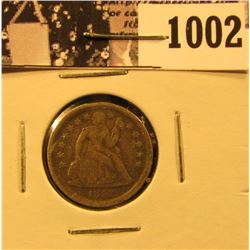 1002 . 1857 Liberty Seated Dime, VF.
