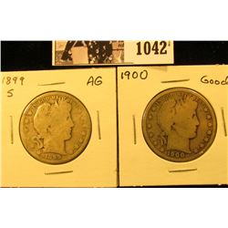 1042 . 1899 S AG with digs & 1900 P Good U.S. Barber Half Dollars.