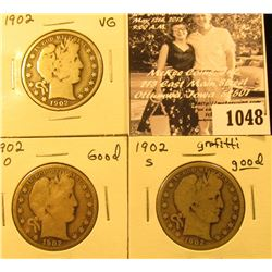 1048 . 1902 P VG, 02 O Good, & 02 S Good with grafitti U.S. Barber Half Dollars.