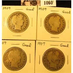 1060 . (4) 1907 P U.S. Barber Half Dollars, Good.