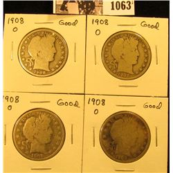 1063 . (4) 1908 O U.S. Barber Half Dollars, Good.
