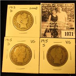 1071 . 1913 D Good, 15 D VG, & S VG U.S. Barber Half Dollars.