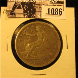 1086 . 1876 U.S. Trade Silver Dollar, VF, (scratches).