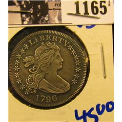 1165 . 1796 Quarter copy By The Gallery Mint.  These Sell For Around $45 On Ebay