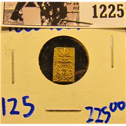 1225 . Japanese Gold Bar Minted From 1868 To 1869. Its Denomination Is 2 Bu. C#21d Catalog Number. T